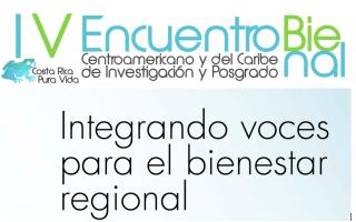 Imagen con el texto del IV Encuentro Bienal de Investigacion y Estudios de Posgrado de las universidades miembros del CSUCA