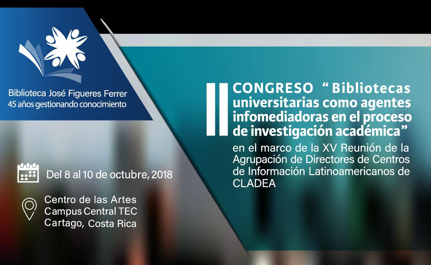 II Congreso Bibliotecas y Centros de Información del 8 al 10 de octubre del 2018