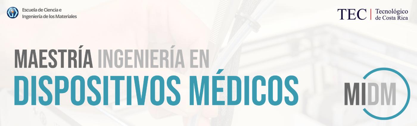 Maestria-Ingenieria-Dispositivos-Medicos-TEC