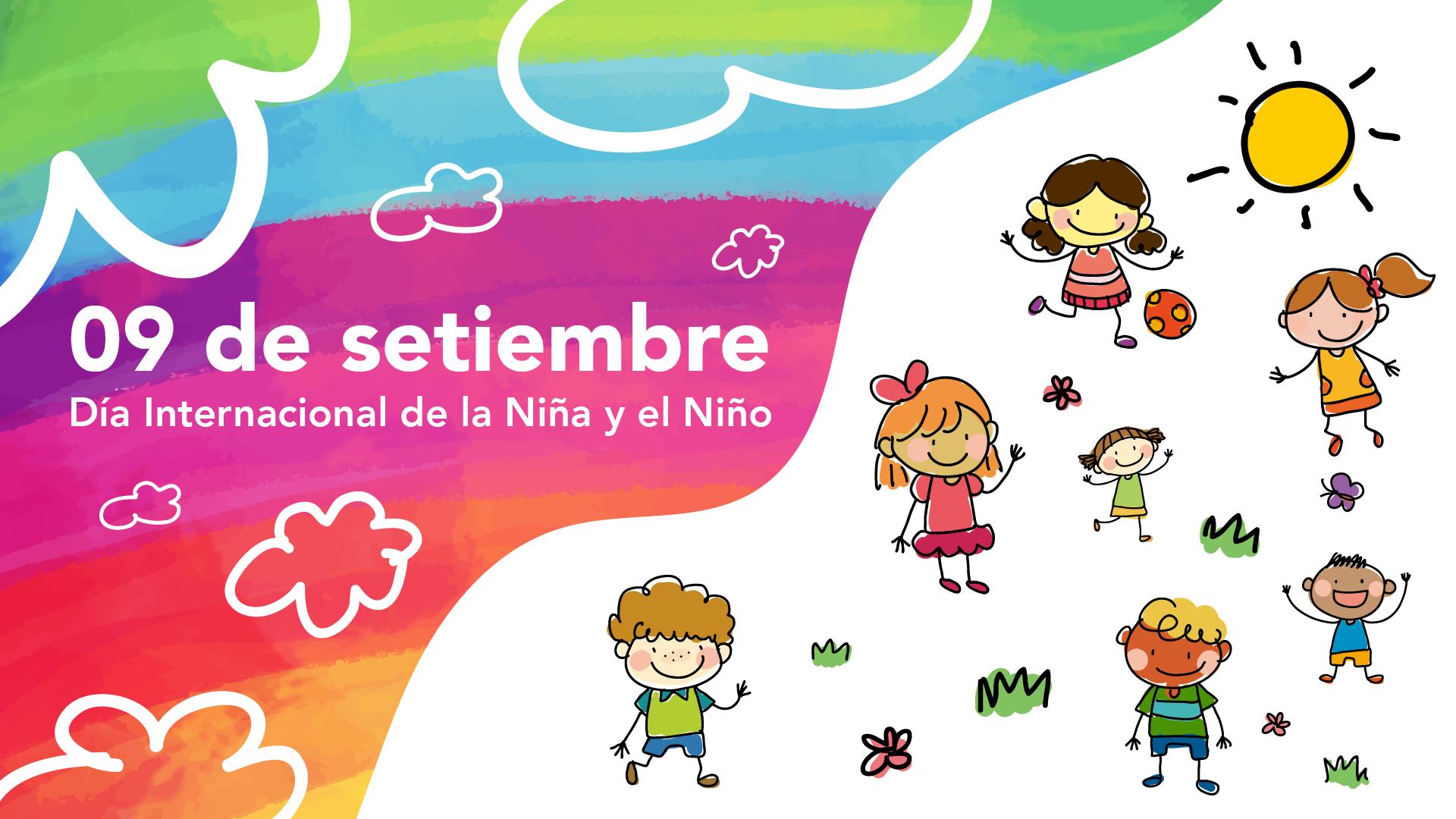 """Imagen con fondo arcoíris con textura de acuarela con un título que lee """"09 de setiembre Día Internacional de la Niña y el Niño"""", al título lo acompañan ilustraciones de niños jugando."""