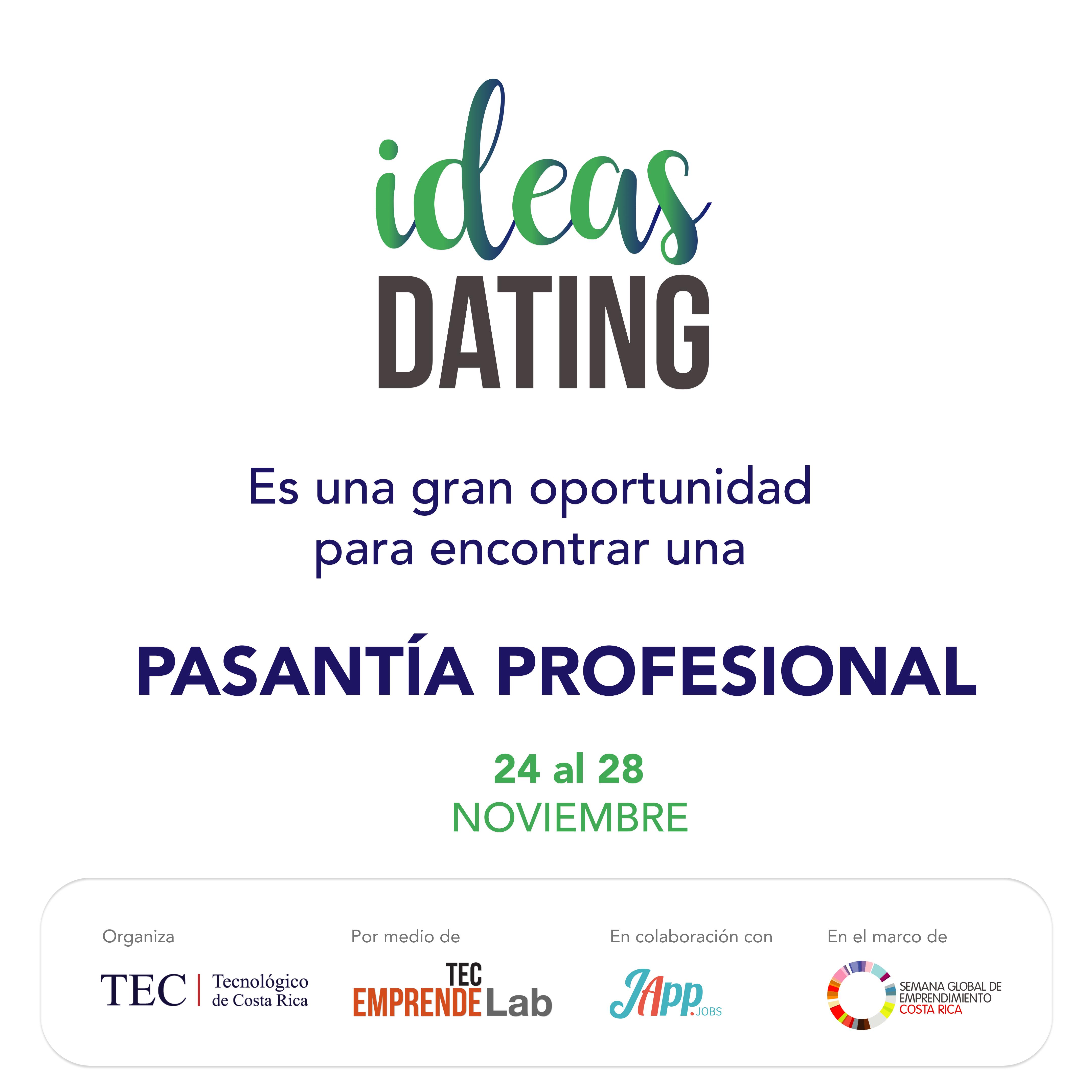 Invitación Ideas Dating con logo y texto que indica la oportunidad para encontrar una pasantía