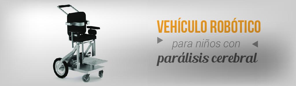 Vehículo robótico para niños con parálisis cerebral