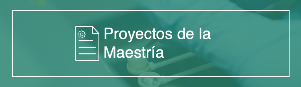 banner proyectos de maestría ingeniería en dispositivos médicos