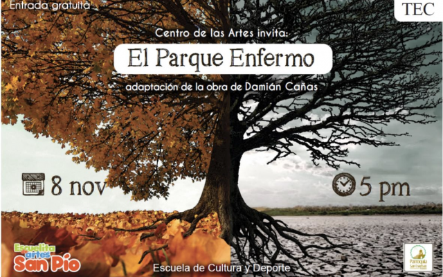 """Invitación digital de la obra de teatro: """"El Parque Enfermo"""". En la invitación luce un árbol grande con dos colores. Hace pensar que la mitad del árbol está enfermo."""